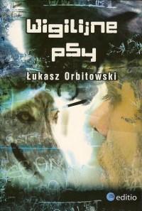 Wigilijne psy - Orbitowski Łukasz