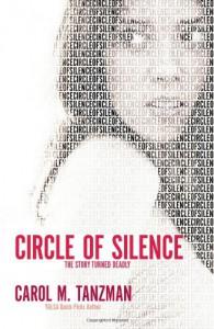 Circle of Silence - Carol M. Tanzman