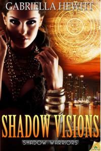 Shadow Visions (Shadow Warriors) - Gabriella Hewitt