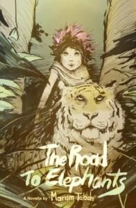 The Road to Elephants - Maram Taibah