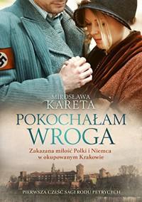 Pokochalam wroga - Kareta Miroslawa