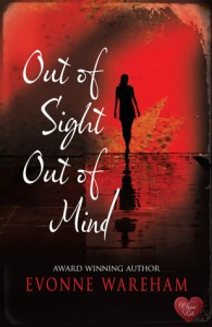 Out of Sight Out of Mind - Evonne Wareham