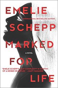 Marked for Life (Jana Berzelius) - Emelie Schepp