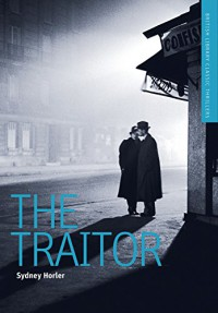 The Traitor: A British Library Spy Classic (British Library Spy Classics) - Peter (editor) (Christopher Lee; Montague Summers; Basil Copper; Augustus Hare; John Polidori; Thomas Preskett Prest; Bram Stoker; M. R. James; August Derleth; E. F. Benson; Sydney Horler; Stephen Grendon; Manly Wade Wellman; P. Schuyler Miller) Haining