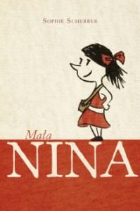 Mała Nina - Sophie Scherrer, Marta Krzemińska