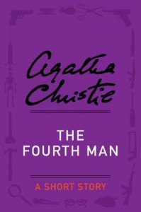 The Fourth Man - Agatha Christie