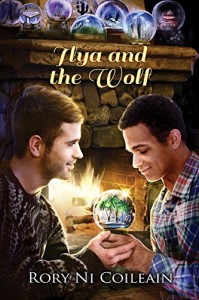 Ilya and the Wolf - Rory Ni Coileain