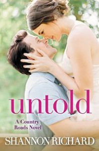 Untold (A Country Roads Novel) - Shannon Richard