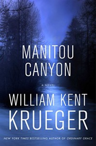 Manitou Canyon: A Novel (Cork O'Connor Mystery Series) - William Kent Krueger