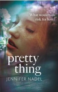 Pretty Thing - Jennifer Nadel