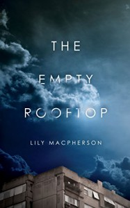 The Empty Rooftop - Lily MacPherson