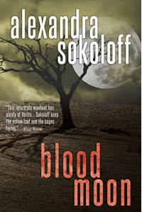 Blood Moon - Alexandra Sokoloff