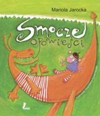 Smocze opowieści - Mariola Jarocka
