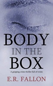Body In The Box - E.R. Fallon