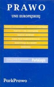 Prawo Unii Europejskiej - praca zbiorowa