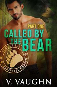 Called by the Bear - Part 1: BBW Werebear Shifter Romance - V. Vaughn