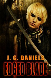 Edged Blade (Colbana Files Series) - Luke Daniels, J.C. Daniels