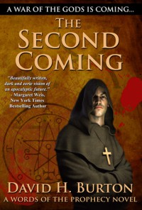 The Second Coming (Words of the Prophecy, #1) - David H. Burton