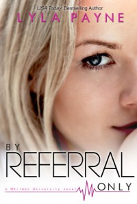 By Referral Only (Whitman University, #2) - Lyla Payne
