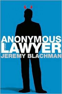 Anonymous Lawyer - Jeremy Blachman