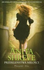 Przekleństwa miłości - Anita Shreve