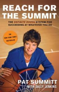 Reach for the Summit - Pat Summitt, Sally Jenkins