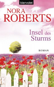 Insel des Sturms: Roman (German Edition) - Nora Roberts