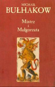 Mistrz i Małgorzata - Mikhail Bulgakov