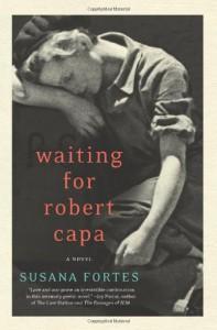 Waiting for Robert Capa - Susana Fortes, Adriana V. Lopez