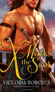 X Marks the Scot - Victoria  Roberts