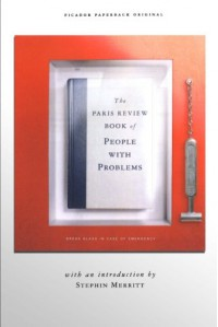 The Paris Review Book of People with Problems - The Paris Review