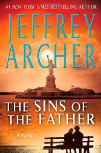The Sins of the Father (The Clifton Chronicles) - Jeffrey Archer