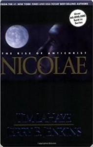 Nicolae : The Rise of Antichrist  - Jerry B. Jenkins, Tim LaHaye