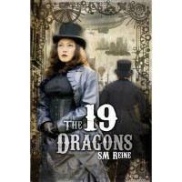 The 19 Dragons - S.M. Reine