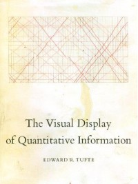 The Visual Display of Quantitative Information - Edward R. Tufte
