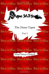 ShapeShifter: The Demo Tapes - Susan Helene Gottfried