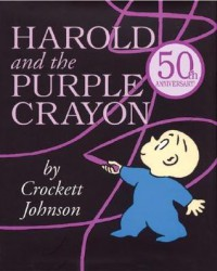 Harold and the Purple Crayon 50th Anniversary Edition - Crockett Johnson