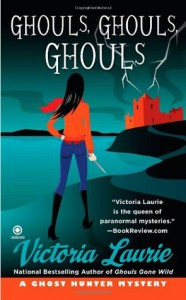 Ghouls, Ghouls, Ghouls - Victoria Laurie