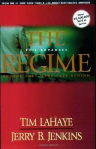 The Regime: Evil Advances - Tim LaHaye, Jerry B. Jenkins