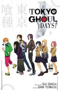 Tokyo Ghoul : Days - Shin Towada, Sui Ishida