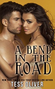 A Bend in the Road: Contemporary Romance Novella - Tess Oliver
