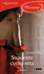 Suadente come seta - Loretta Chase, Diana Fonticoli
