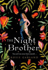 The Night Brother - Rosie Garland