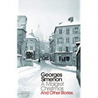 A Maigret Christmas And Other Stories - Georges Simenon, David Coward
