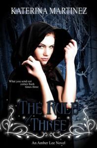 The Rule of Three  - Katerina Martinez