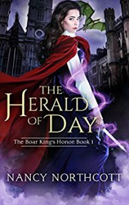 The Herald of Day (The Boar King's Honor Trilogy Book 1) - Nancy Northcott