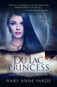 The Du Lac Princess - Mary Anne Yarde