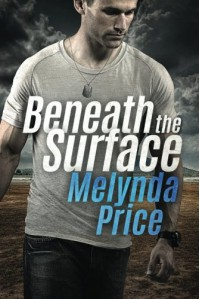Beneath the Surface - Melynda Price