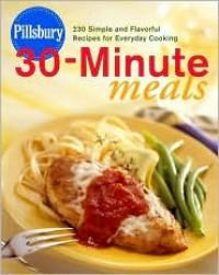 Pillsbury Thirty-Minute Meals - Pillsbury Editors