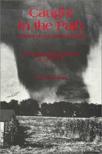 Caught In The Path, A Tornado's Fury, A Community's Rebirth - Carolynglenn Brewer